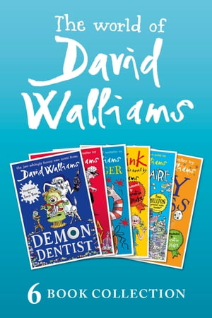 The World of David Walliams: 6 Book Collection (The Boy in the Dress,  Mr Stink,  Billionaire Boy,  Gangsta Granny,  Ratburger,  Demon Dentist) PLUS Exclus