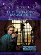 The Butler's Daughter by Joyce Sullivan