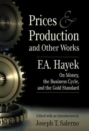 Prices Production: and Other Works