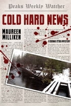 Cold Hard News by Maureen Milliken