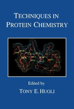 Book Techniques in Protein Chemistry by Hugli, Tony