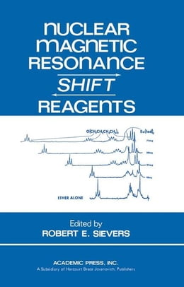 Book Nuclear Magnetic Resonance Shift Reagents by Sievers, Robert
