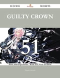 Guilty Crown 51 Success Secrets - 51 Most Asked Questions On Guilty Crown - What You Need To Know d7978077-6bbd-49eb-a92c-50b066e4d30b
