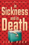In Sickness and In Death 2649a438-b751-4101-8948-cbca000b7885