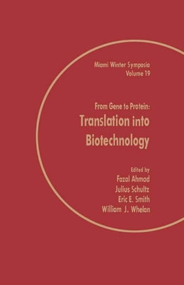 Book From Gene to Protein: Translation into Biotechnology by Fazal Ahmad