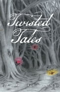 Twisted Tales d301d5a5-7eac-4ee4-8178-acc7e6c04bb4