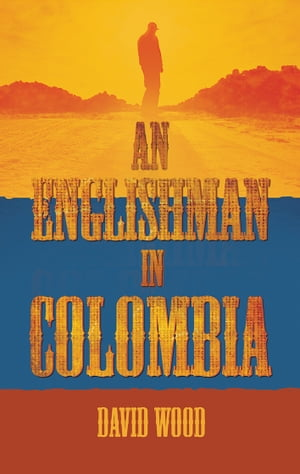 An Englishman in Colombia