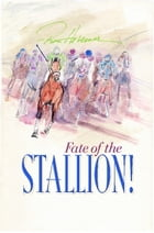 Fate of the Stallion by Ron Hevener