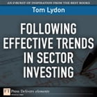 Following Effective Trends in Sector Investing by Tom Lydon