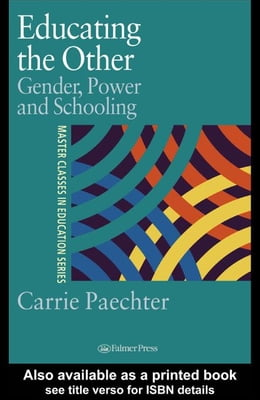 Book Educating the Other by Paechter, Carrie