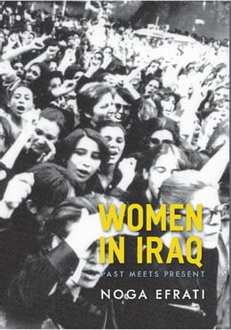 Book Women in Iraq: Past Meets Present by Noga Efrati