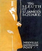 The Sleuth of St by Melville Post