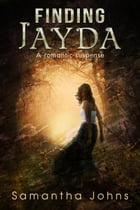 Finding Jayda (a Romantic Suspense Novel) by Samantha Johns
