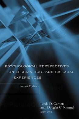 Book Psychological Perspectives on Lesbian, Gay, and Bisexual Experiences by Linda Garnets