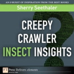Book Creepy Crawler Insect Insights by Sherry Seethaler
