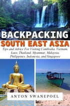 Backpacking SouthEast Asia by Anton Swanepoel
