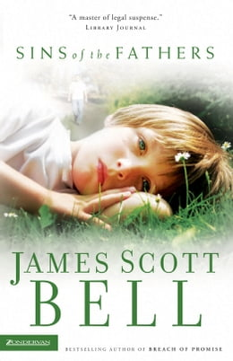 Book Sins of the Fathers by James Scott Bell