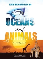 Scientific Miracles in the Oceans & Animals by Darussalam Publishers