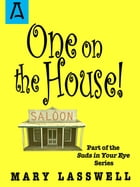 One on the House by Mary Lasswell