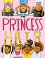 Princess Hair Cover Image