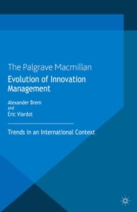 Evolution of Innovation Management: Trends in an International Context