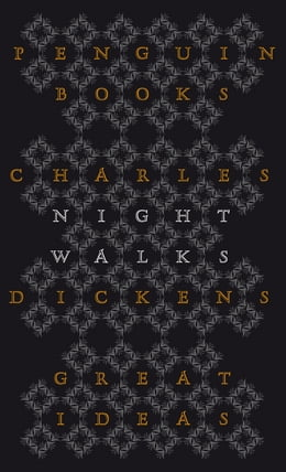 Book Night Walks by Charles Dickens