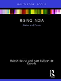 Rising India: Status and Power
