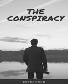 The conspiracy: Detective Green by Brandon Barika