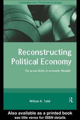 Book Reconstructing Political Economy by Tabb, William K.