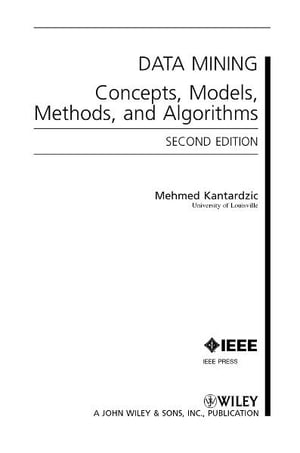Data Mining Concepts,  Models,  Methods,  and Algorithms