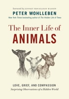 The Inner Life of Animals Cover Image