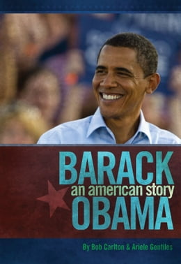 Book Barack Obama: An American Story by Bob Carlton