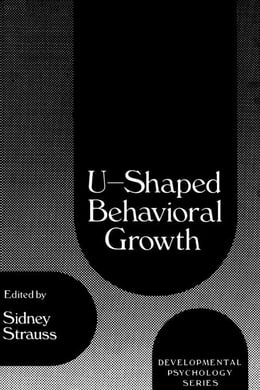 Book U-Shaped Behavioral Growth by Stavy, Ruth