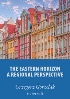 The eastern horizon – A regional perspective