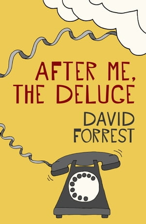 After Me, The Deluge