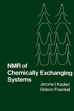 Book NMR of Chemically Exchanging Systems by Kaplan, Jerome