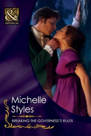 Breaking the Governess's Rules (Mills & Boon Historical)