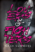 Lovers & Fighters by Nash Summers
