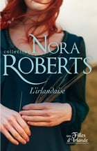 L'irlandaise by Nora Roberts
