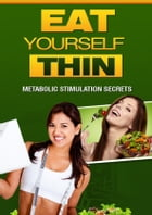 Eat Yourself Thin by Anonymous
