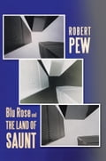 Blu Rose and the Land of Saunt 3ecabd05-bc64-47df-8421-bd314cc32808