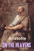 On the Heavens by Aristotle