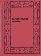 Barnabé Rudge - Tome II by Charles Dickens
