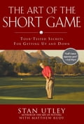 The Art of the Short Game 70bf5377-9e06-4b9d-92b9-6cbe4b7172e7