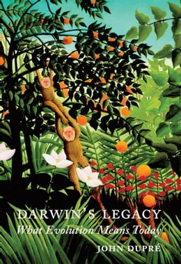 Book Darwin's Legacy: What Evolution Means Today by John A. Dupré