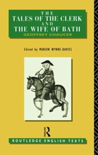 The Tales of The Clerk and The Wife of Bath