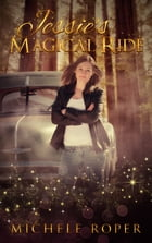 Jessie's Magical Ride by Michele Roper
