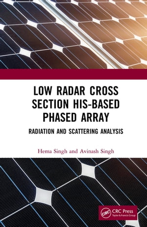 Low Radar Cross Section HIS-Based Phased Array: Radiation and Scattering Analysis