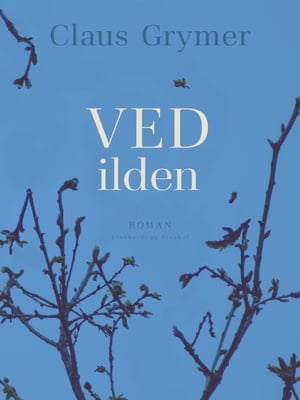Ved ilden by Claus Grymer