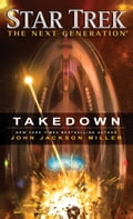 Star Trek: The Next Generation: Takedown ee099034-17ed-4a2f-9459-cabf997b251a